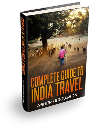 201 India Travel Tips: The FREE Beginners Guide (2019 Update)