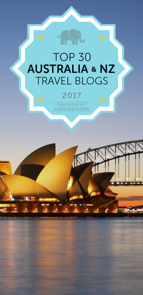 Top 30 Australia & NZ Travel Blogs to Follow in 2017