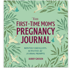 First time mom's pregnancy journal
